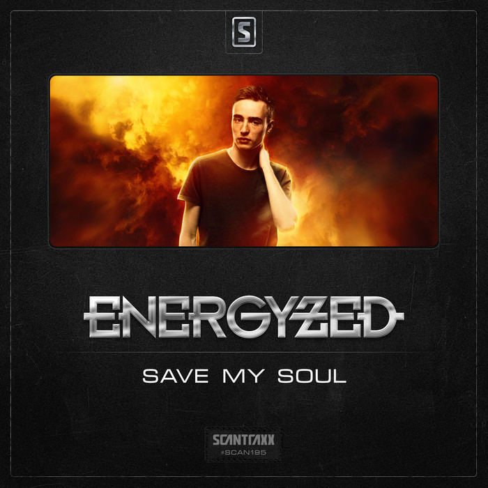 ENERGYZED - Save My Soul