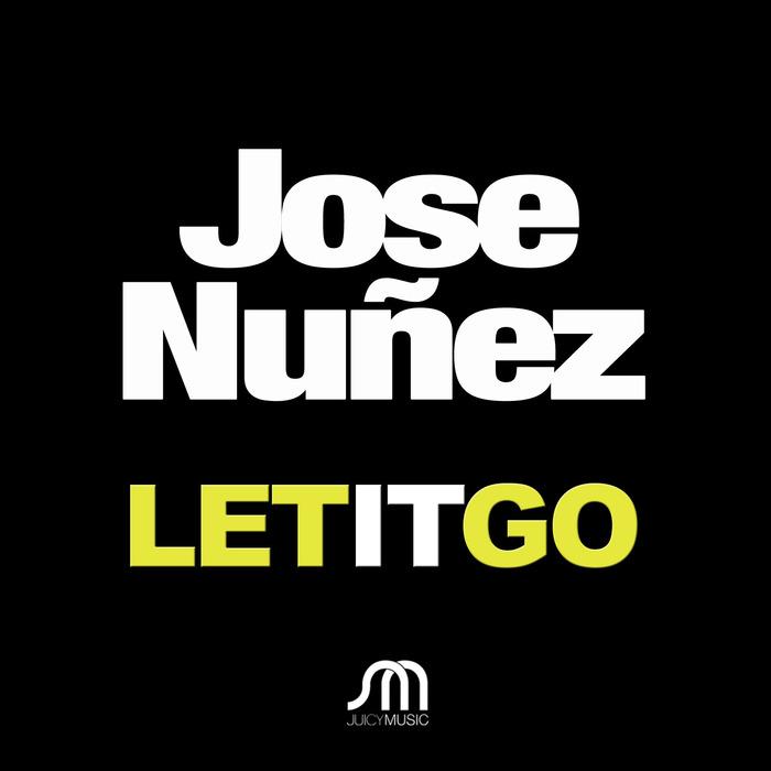 NUNEZ, Jose - Let It Go