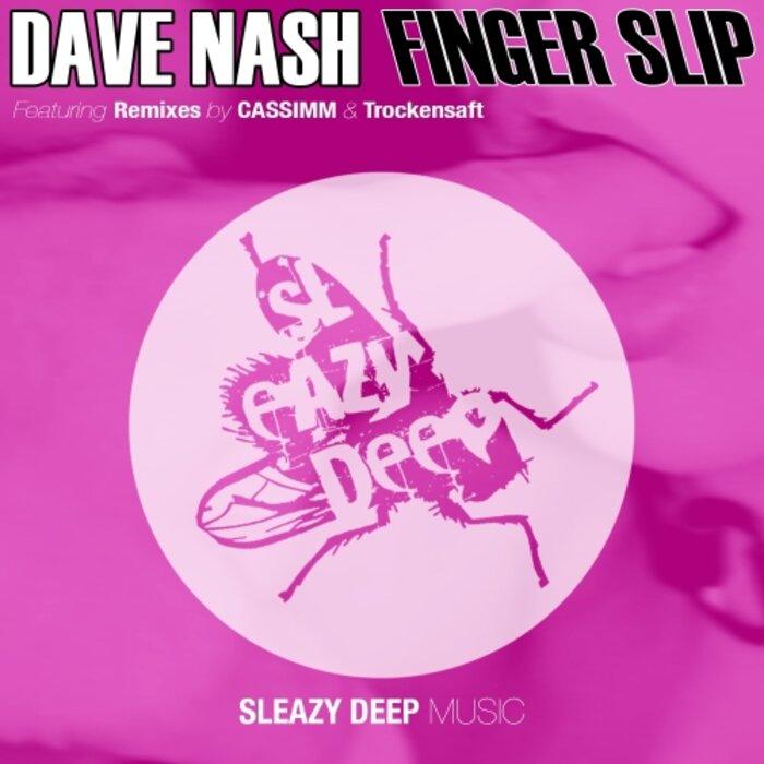 NASH, Dave - Finger Slip