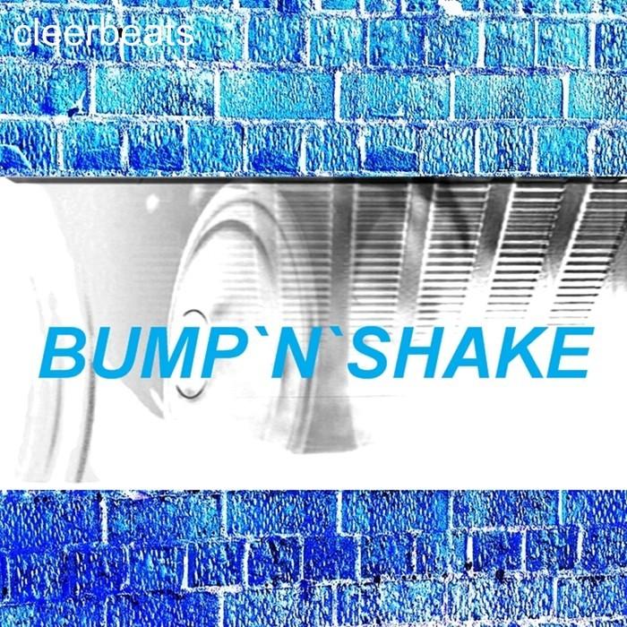 CLEERBEATS - Bump 'N' Shake