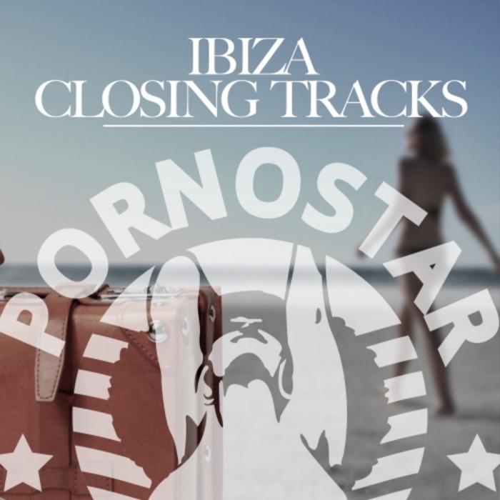 VARIOUS - Ibiza Closing Track