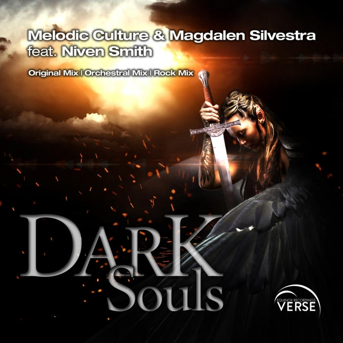 MELODIC CULTURE/MAGDALEN SILVESTRA feat NIVEN SMITH - Dark Souls