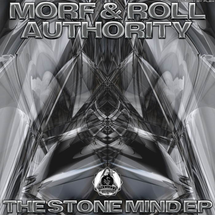 MORF/ROLL AUTHORITY - The Stone Mind EP