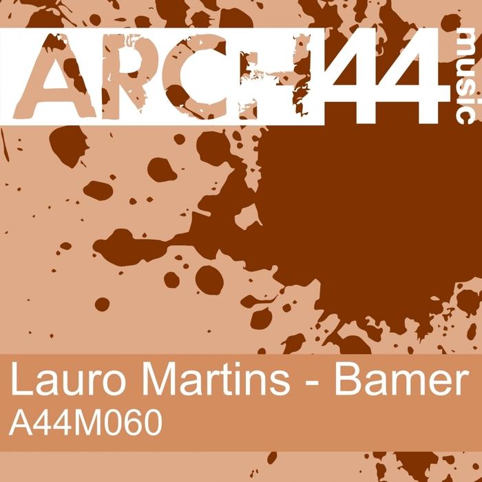 MARTINS, Lauro - Bamer EP