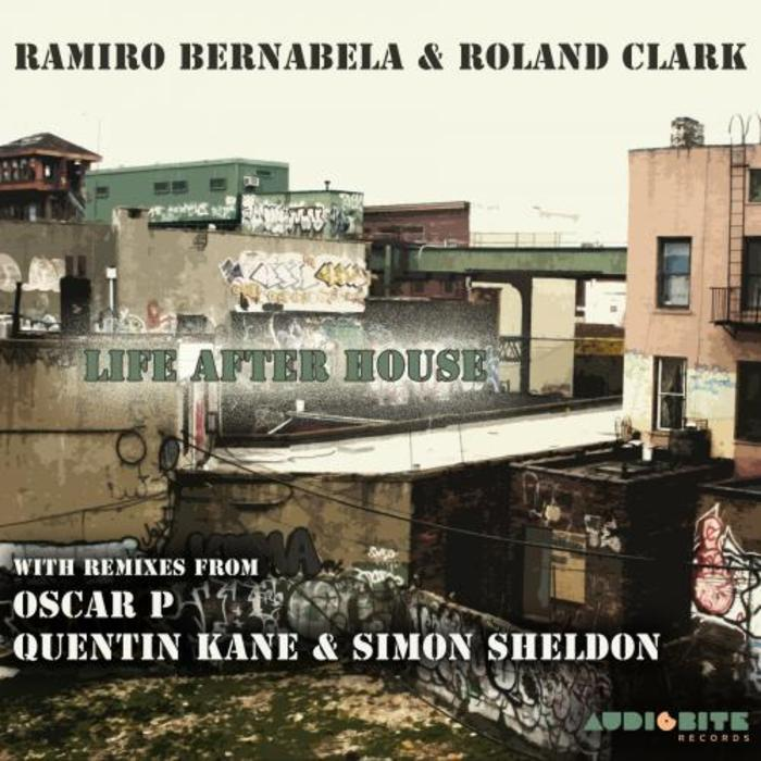 BERNABELA, Ramiro/ROLAND CLARK - Life After House