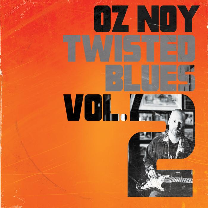 OZ NOY - Twisted Blues Vol 2