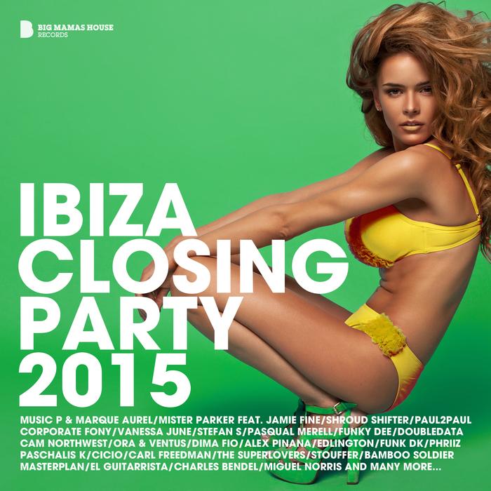 VARIOUS - Ibiza Closing Party 2015