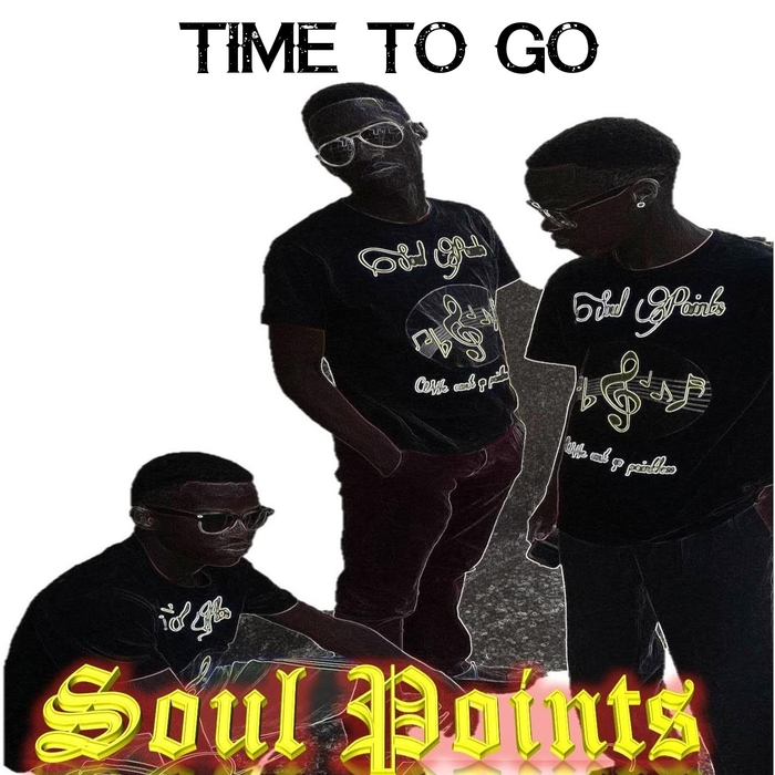 SOUL POINTS - Time To Go