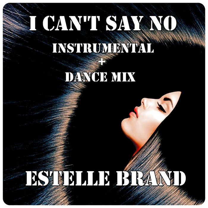 BRAND, Estelle - I Can't Say No