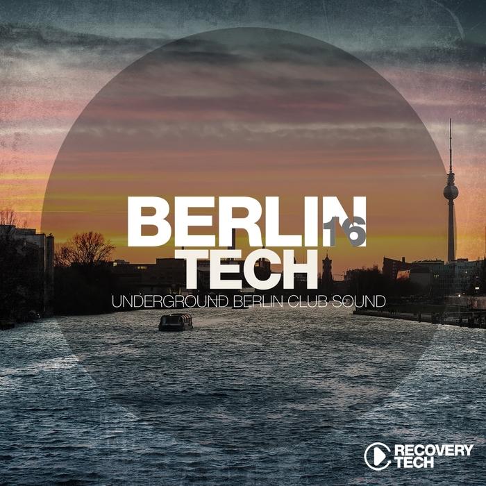 VARIOUS - Berlin Tech Vol 16