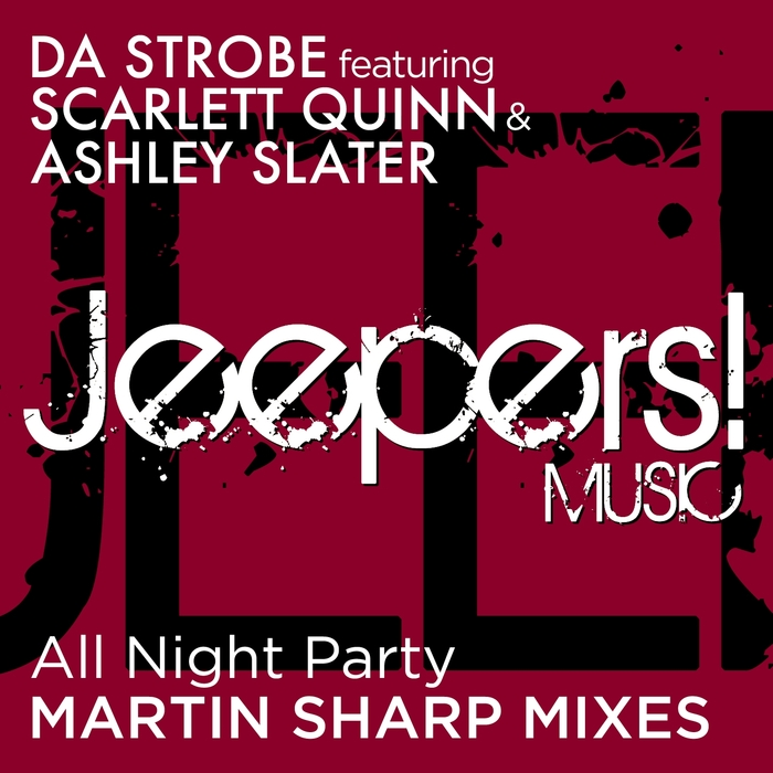 DA STROBE - All Night Party