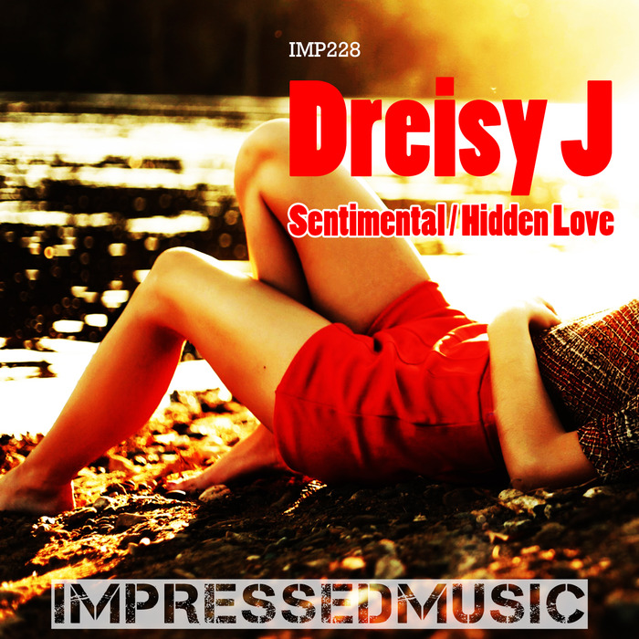 DREISY J - Sentimental/Hidden Love