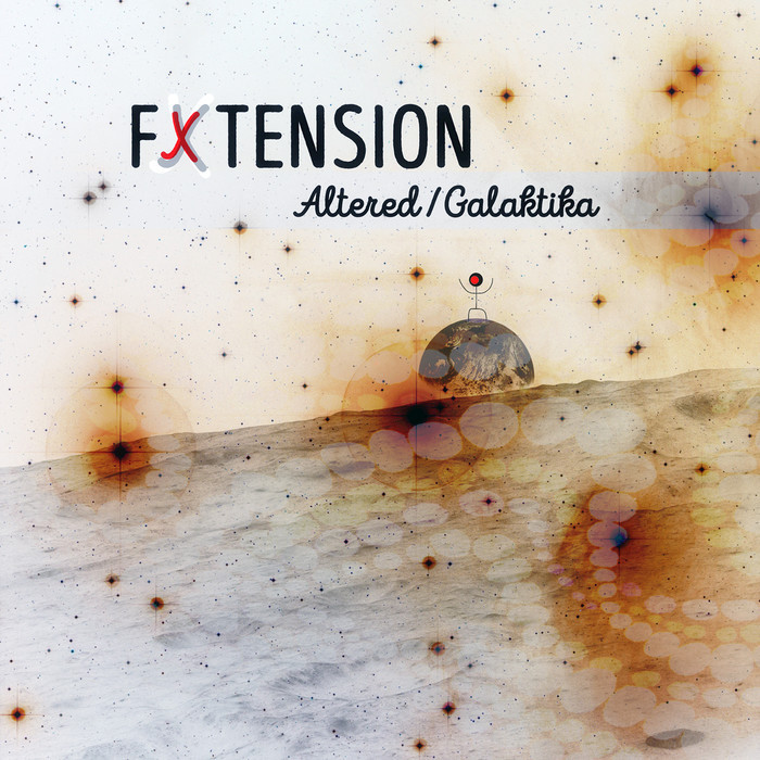 FX TENSION - Altered/Galaktika