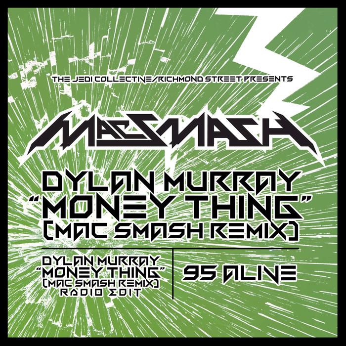 MAC SMASH - Money Ting (Remix)/95 Alive