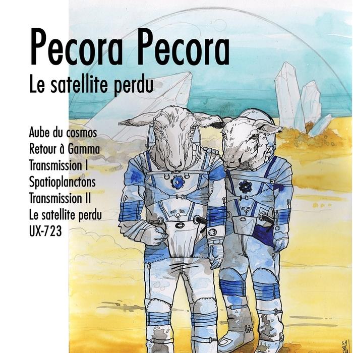 PECORA PECORA - Le Satellite Perdu