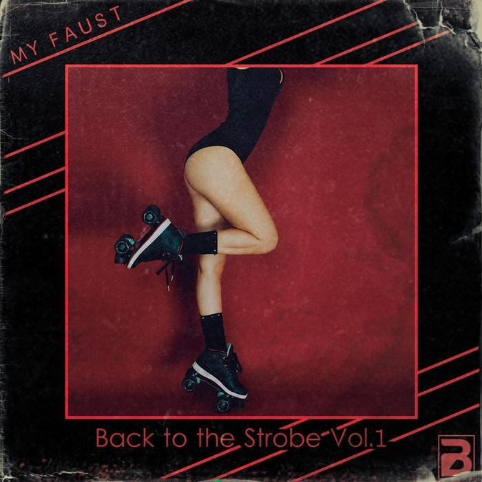 MY FAUST - Back To The Strobe Vol 1