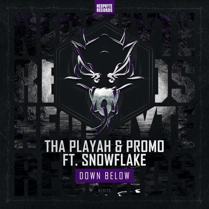 THA PLAYAH/PROMO feat SNOWFLAKE - Down Below