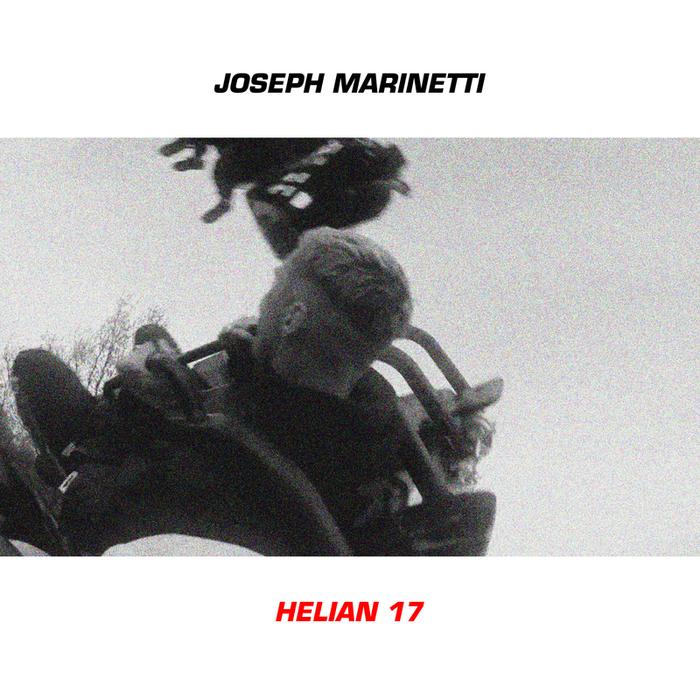 MARINETTI, Joseph - HELIAN 17
