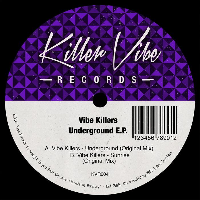 VIBE KILLERS - Underground EP