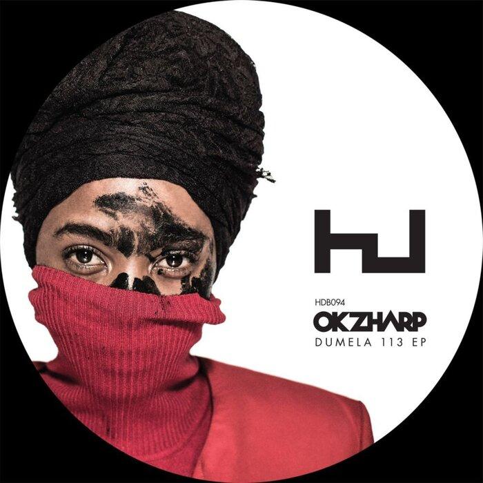OKZHARP/MANTHE RIBANE - Dumela 113