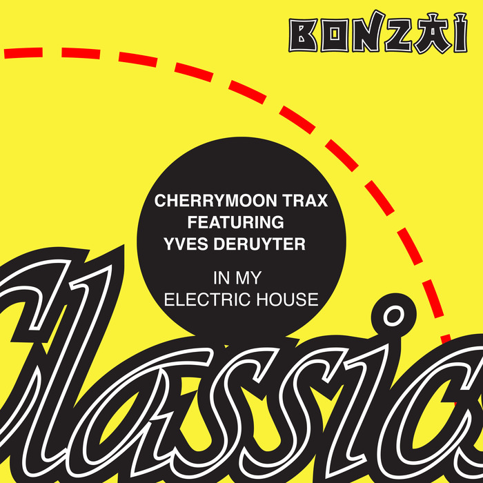 CHERRYMOON TRAX feat YVES DERUYTER - In My Electric House