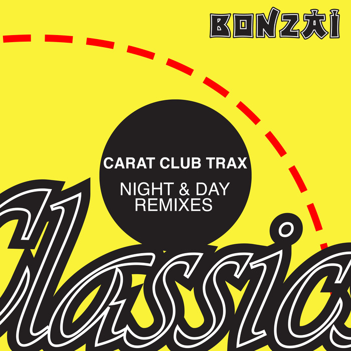 CARAT CLUB TRAX - Night & Day (remixes)