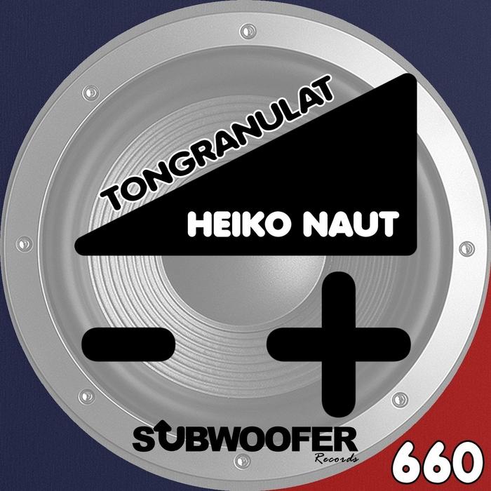 HEIKO NAUT - Tongranulat
