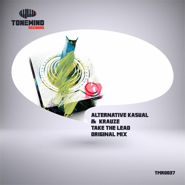 ALTERNATIVE KASUAL & KRAUZE - Take The Lead
