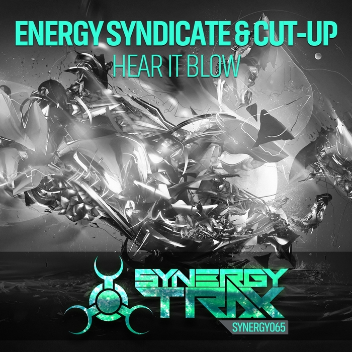 ENERGY SYNDICATE/CUT-UP - Hear It Blow