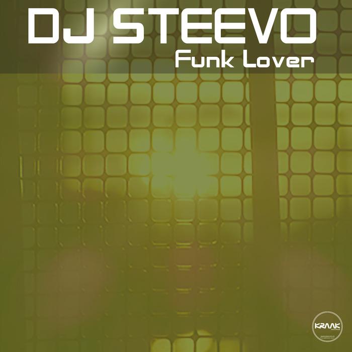 DJ STEEVO - Funk Lover