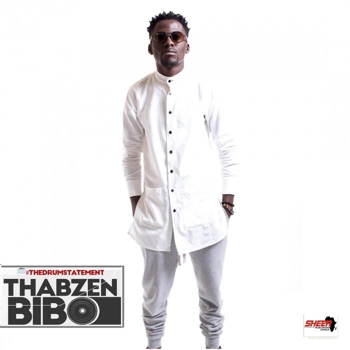 THABZEN BIBO - The Drum Statement 2015 (Repackage)
