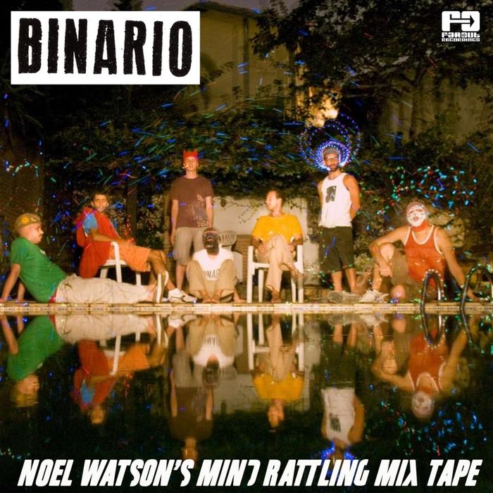 NOEL WATSON - Noel Watson's Mind Rattling Mix Tape
