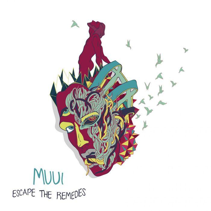 MUUI - Escape The Remedies