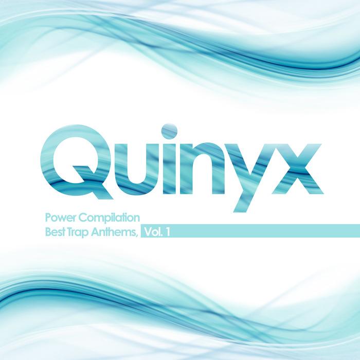 BRIGADE IMAGE - Quinyx Power Compilation  Best Trap Anthems Vol 1