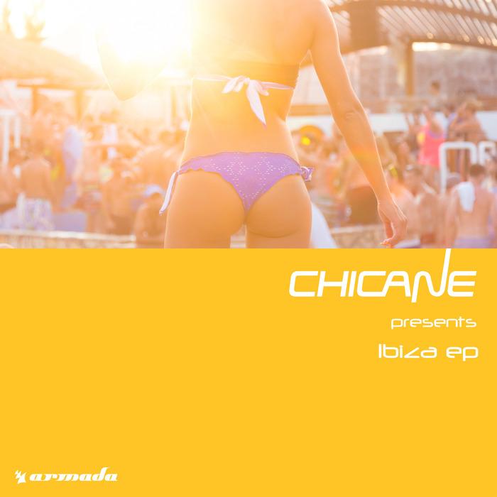 CHICANE - Ibiza EP