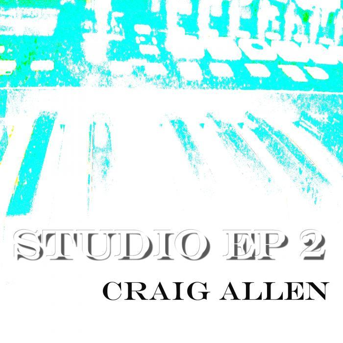 ALLEN, Craig - The Studio EP 2
