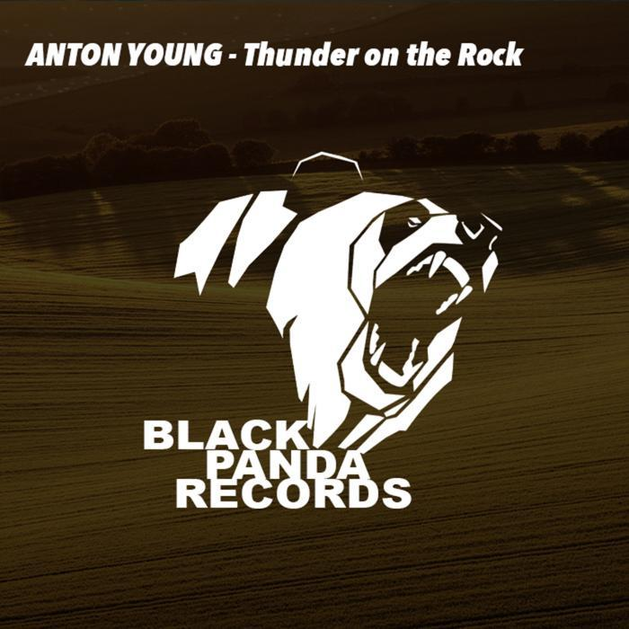ANTON YOUNG - Thunder On The Rock