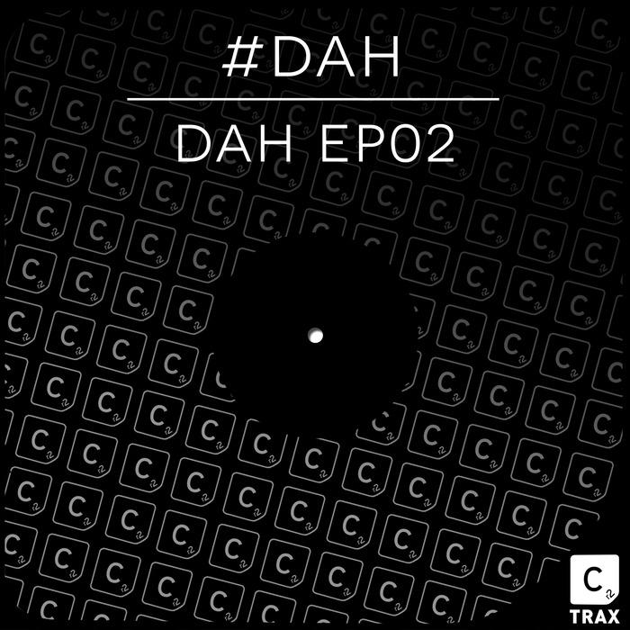 DAH - DAH EP02