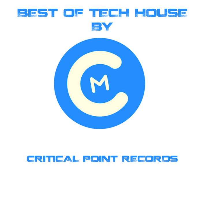 CARLES DJ/VARIOUS - Best Of Tech House By Critical Point Records