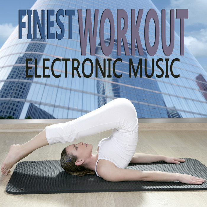 VARIOUS - Finest Workout Electronic Music