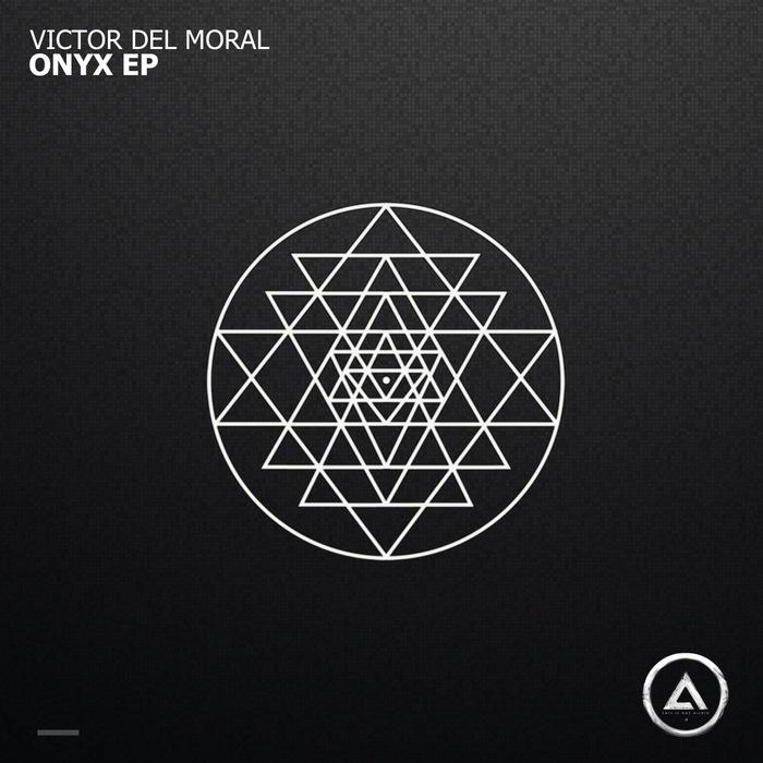 VICTOR DEL MORAL - Onyx EP