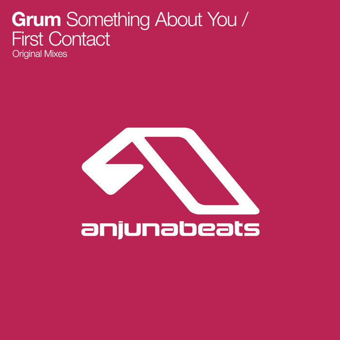 GRUM - Something About You/First Contact