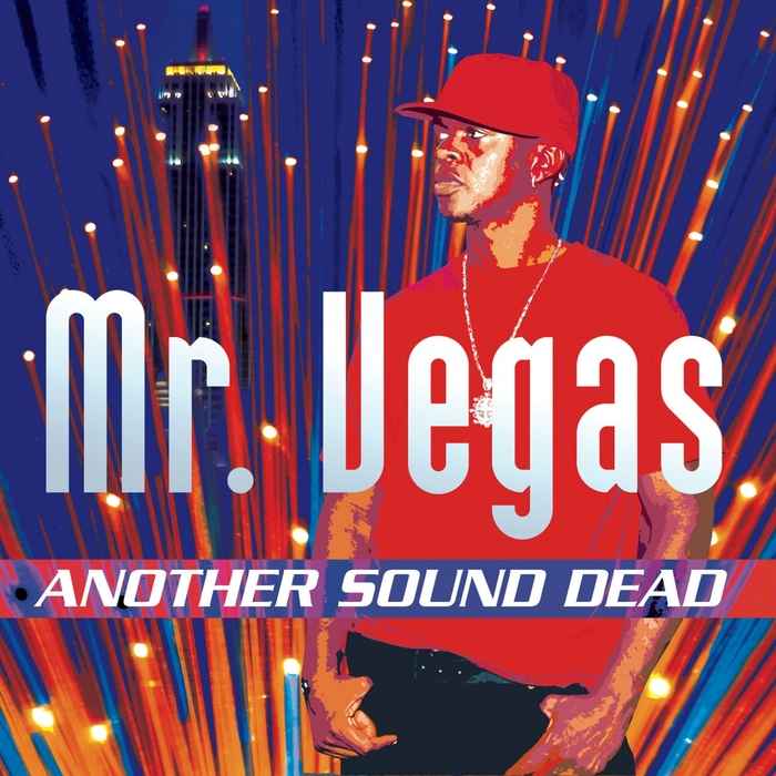 MR VEGAS - Another Sound Dead