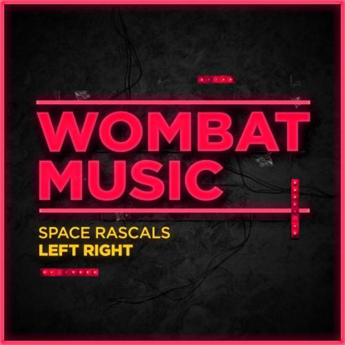 SPACE RASCALS - Left Right