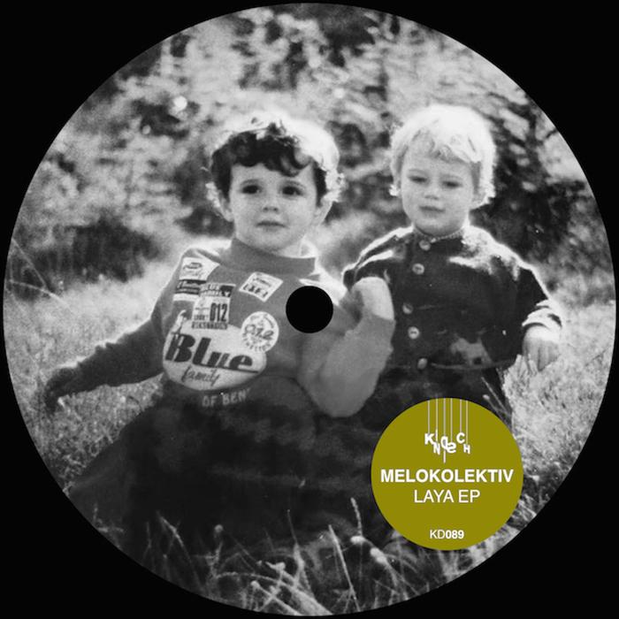 MELOKOLEKTIV - Laya EP