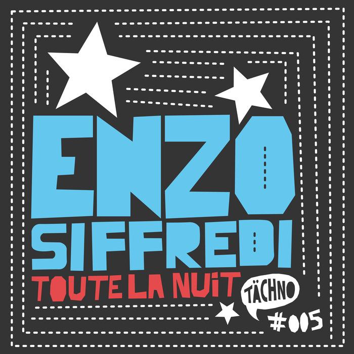 ENZO SIFFREDI - Toute La Nuit