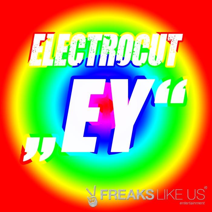 ELECTROCUT - Ey