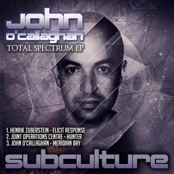 JOHN O'CALLAGHAN - Total Spectrum EP