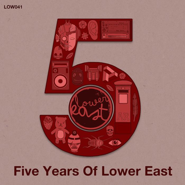 VARIOUS - 5 Years Of Lower East