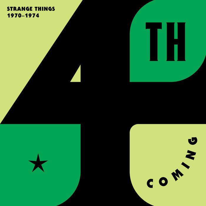 4TH COMING - Strange Things (The Complete Works 1970-1974)